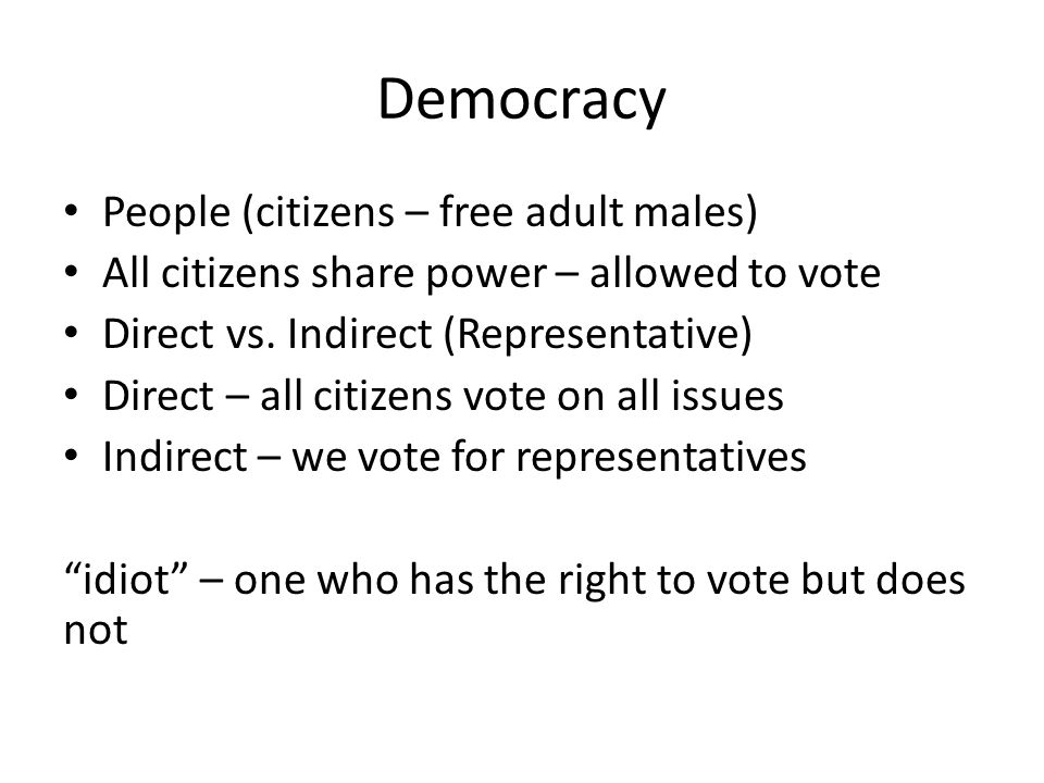 Democracy People (citizens – free adult males)