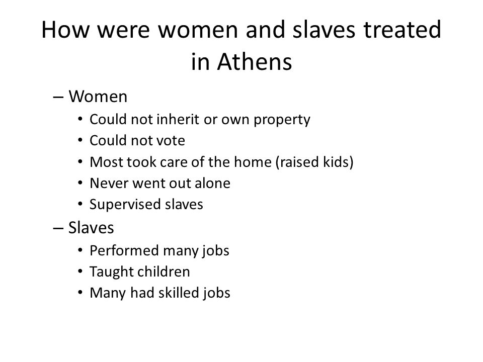 How were women and slaves treated in Athens