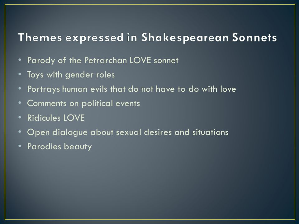 Themes expressed in Shakespearean Sonnets