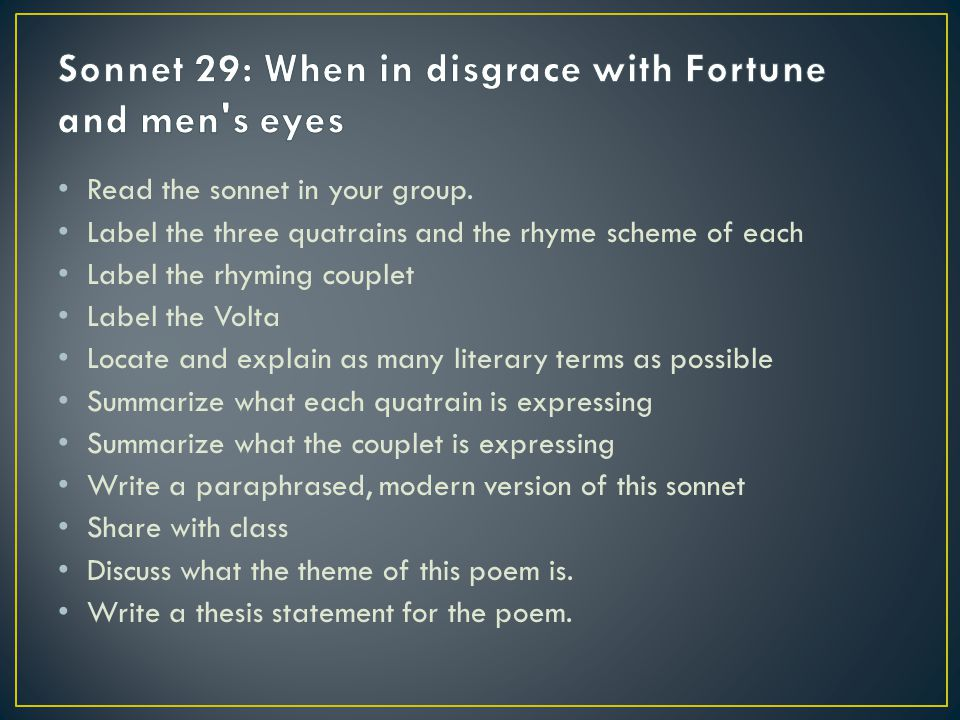 Sonnet 29: When in disgrace with Fortune and men s eyes
