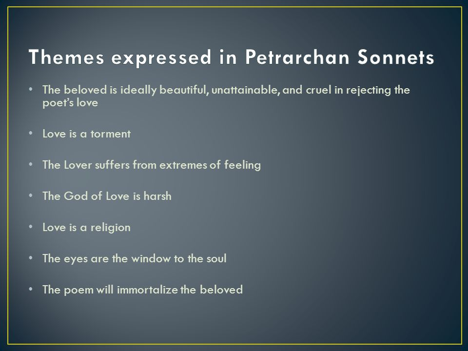 Themes expressed in Petrarchan Sonnets