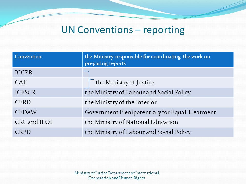 UN Conventions – reporting