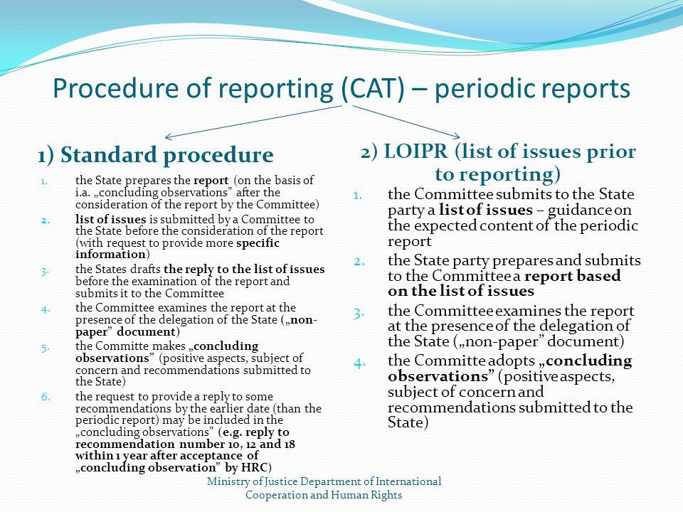 Procedure of reporting (CAT) – periodic reports