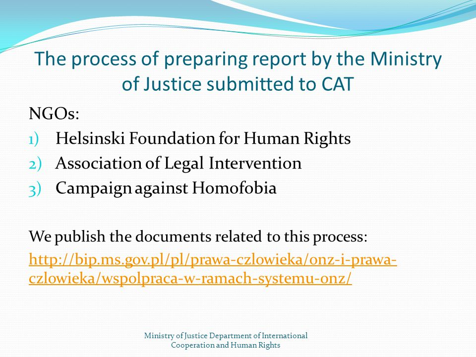 The process of preparing report by the Ministry of Justice submitted to CAT
