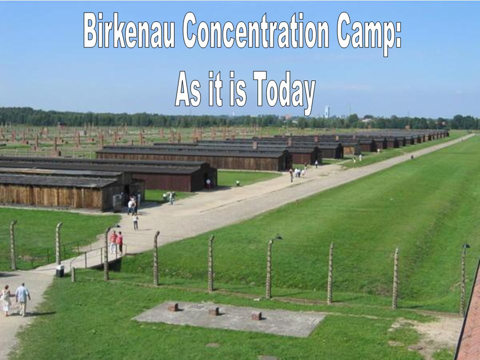 Birkenau Concentration Camp: