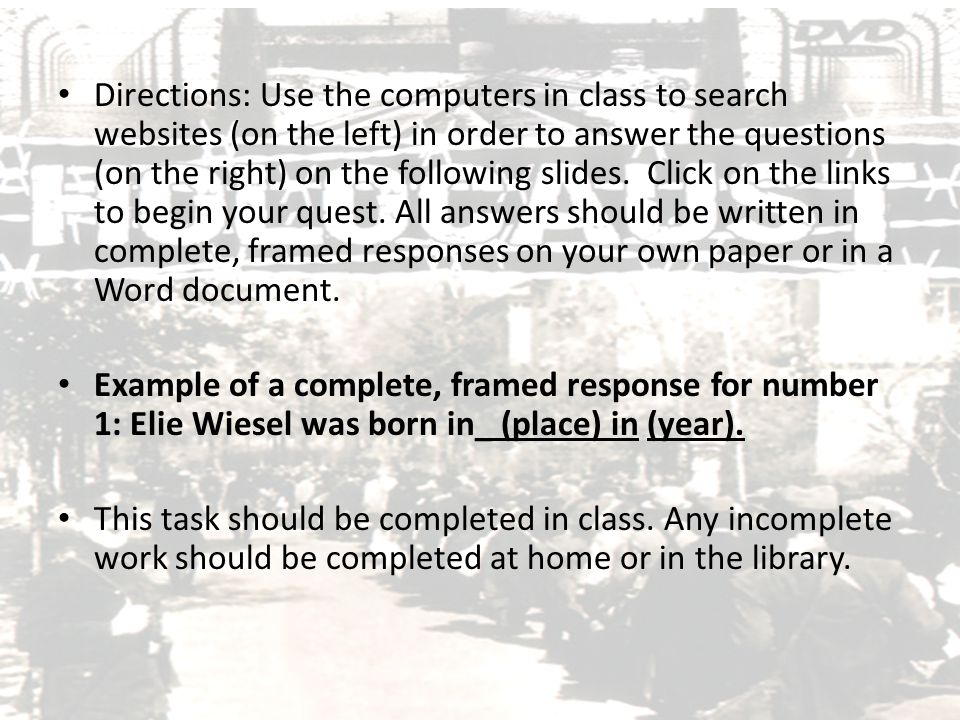 Directions: Use the computers in class to search websites (on the left) in order to answer the questions (on the right) on the following slides. Click on the links to begin your quest. All answers should be written in complete, framed responses on your own paper or in a Word document.