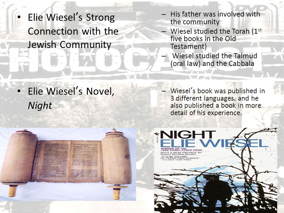 Elie Wiesel's Strong Connection with the Jewish Community