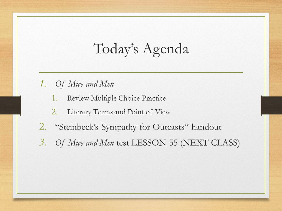 Today's Agenda Of Mice and Men