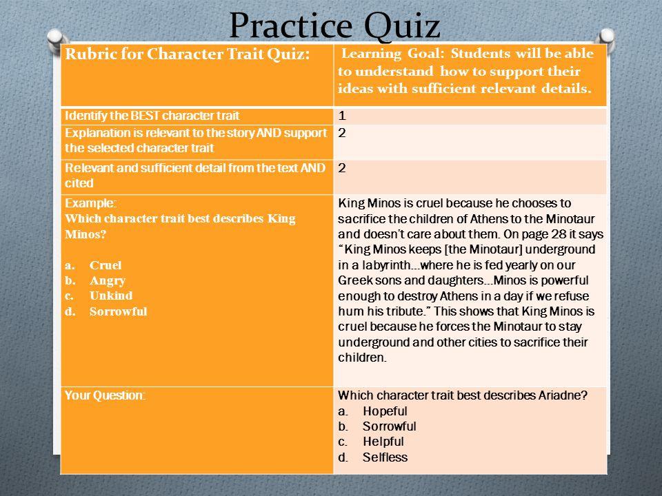 Practice Quiz Rubric for Character Trait Quiz: