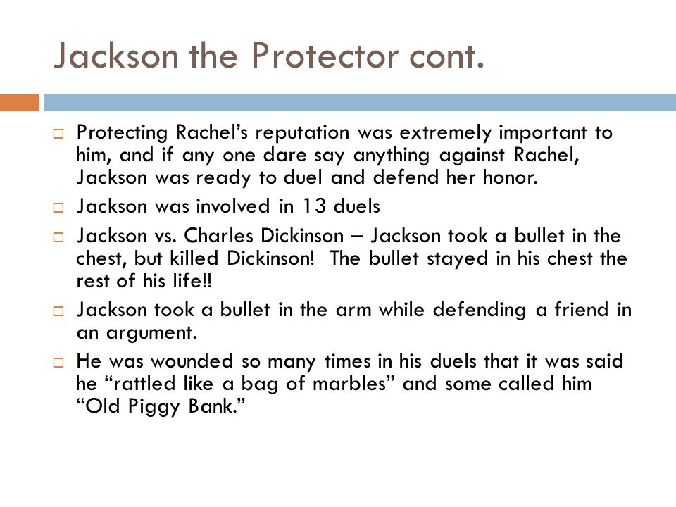 Jackson the Protector cont.