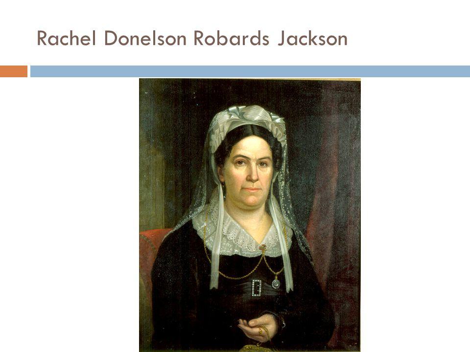 Rachel Donelson Robards Jackson