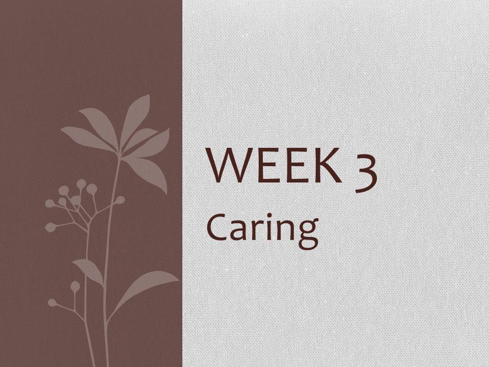 Week 3 Caring