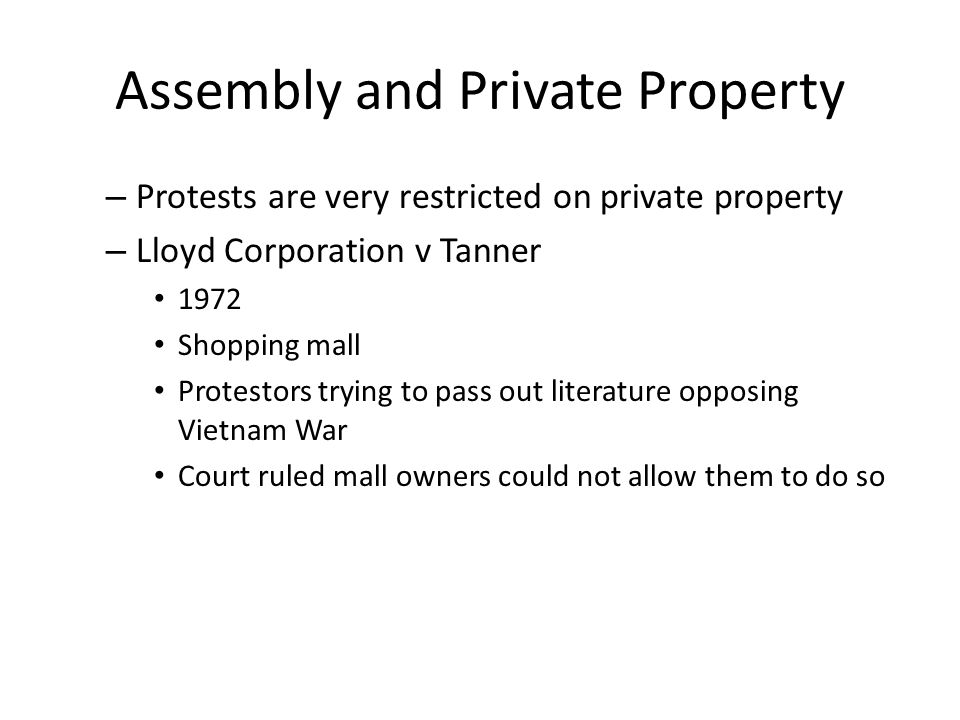 Assembly and Private Property