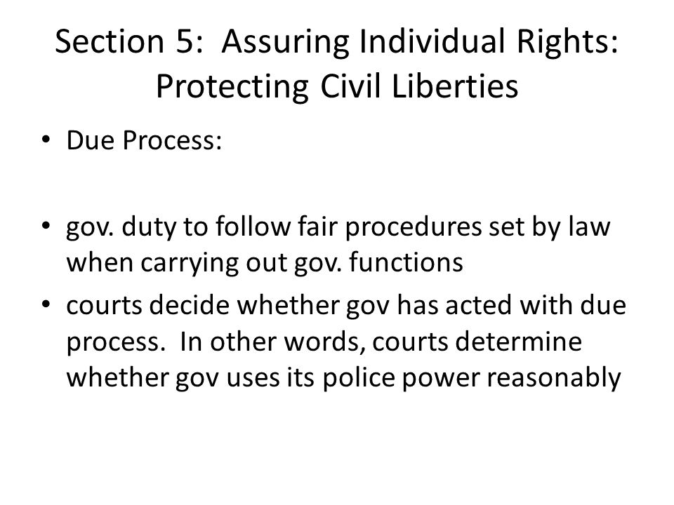 Section 5: Assuring Individual Rights: Protecting Civil Liberties