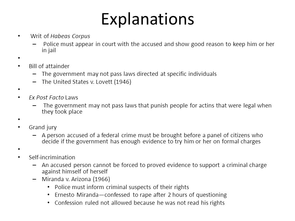 Explanations Writ of Habeas Corpus