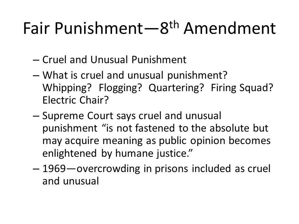 Fair Punishment—8th Amendment