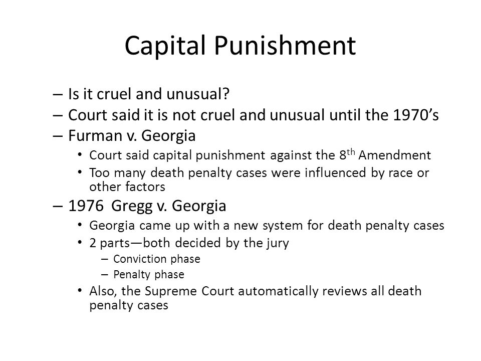 Capital Punishment Is it cruel and unusual