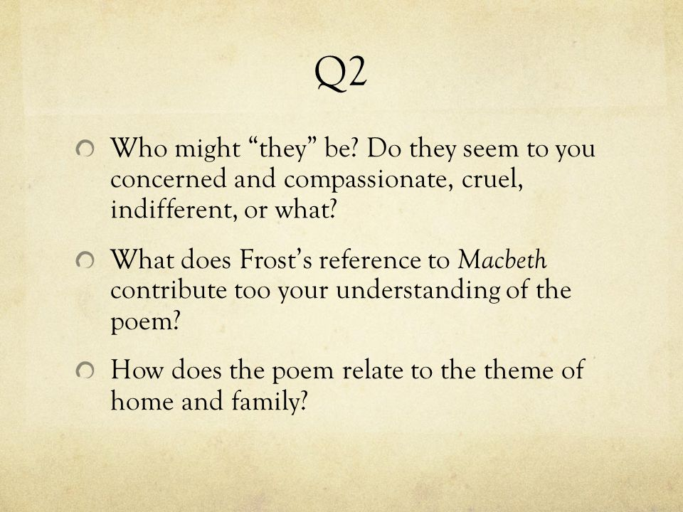 Q2 Who might they be Do they seem to you concerned and compassionate, cruel, indifferent, or what