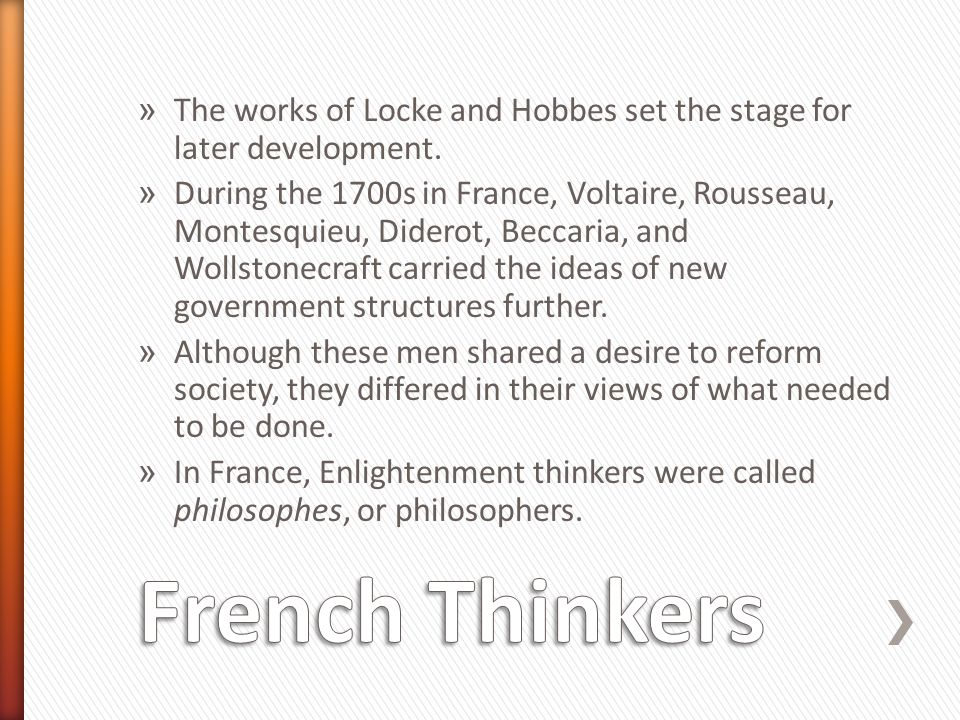 The works of Locke and Hobbes set the stage for later development.