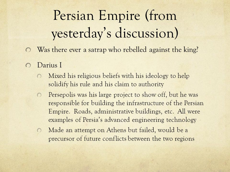 Persian Empire (from yesterday's discussion)