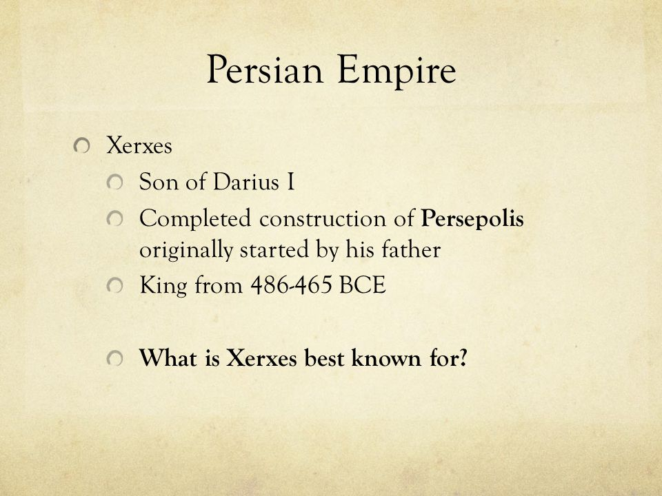 Persian Empire Xerxes Son of Darius I