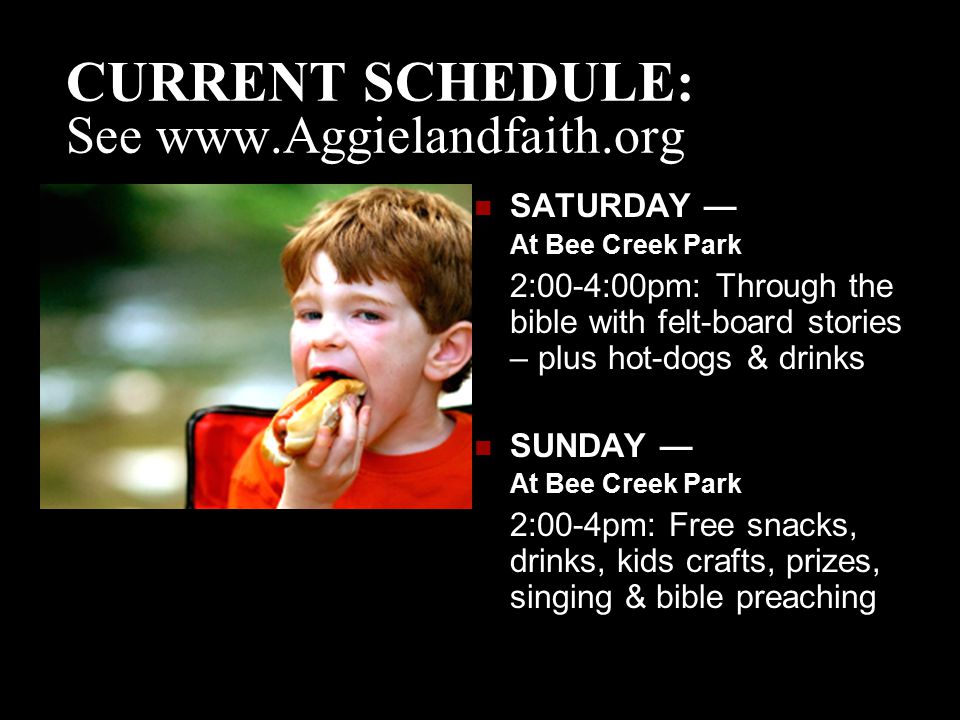 CURRENT SCHEDULE: See www.Aggielandfaith.org