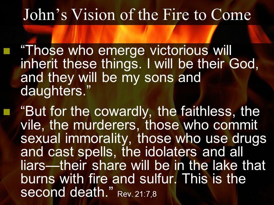 John's Vision of the Fire to Come