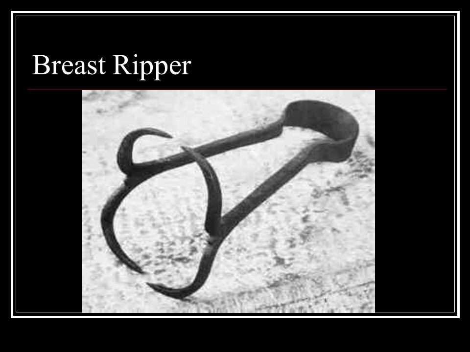 Breast Ripper