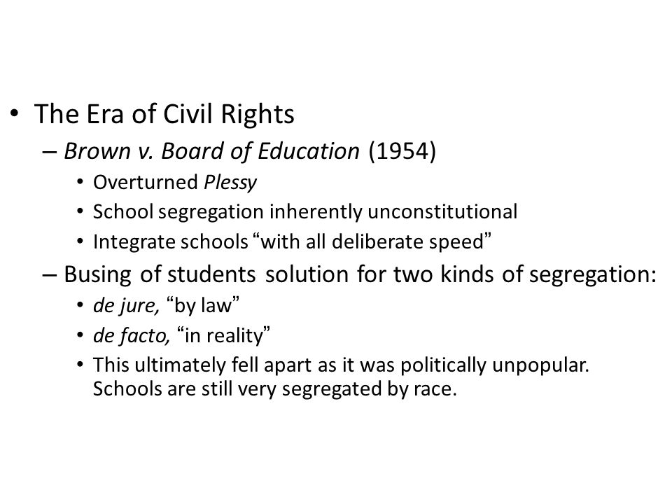 The Era of Civil Rights Brown v. Board of Education (1954)
