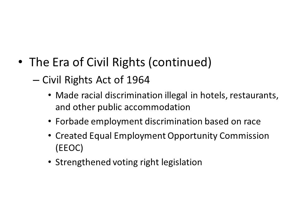 The Era of Civil Rights (continued)
