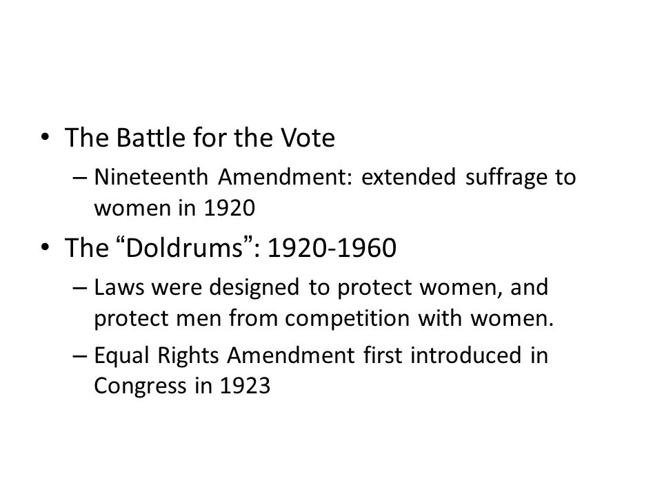 The Battle for the Vote The Doldrums : 1920-1960