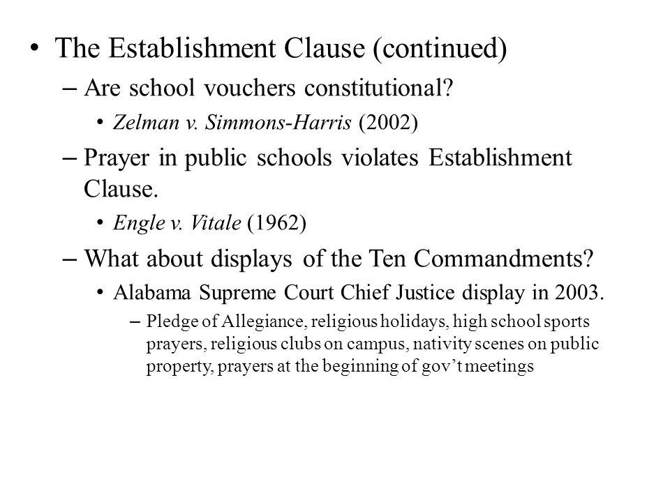 The Establishment Clause (continued)