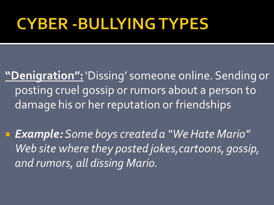 CYBER -BULLYING TYPES
