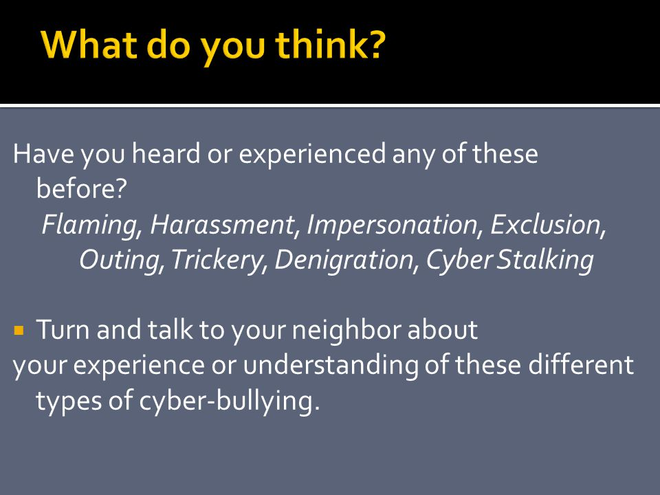 What do you think Have you heard or experienced any of these before