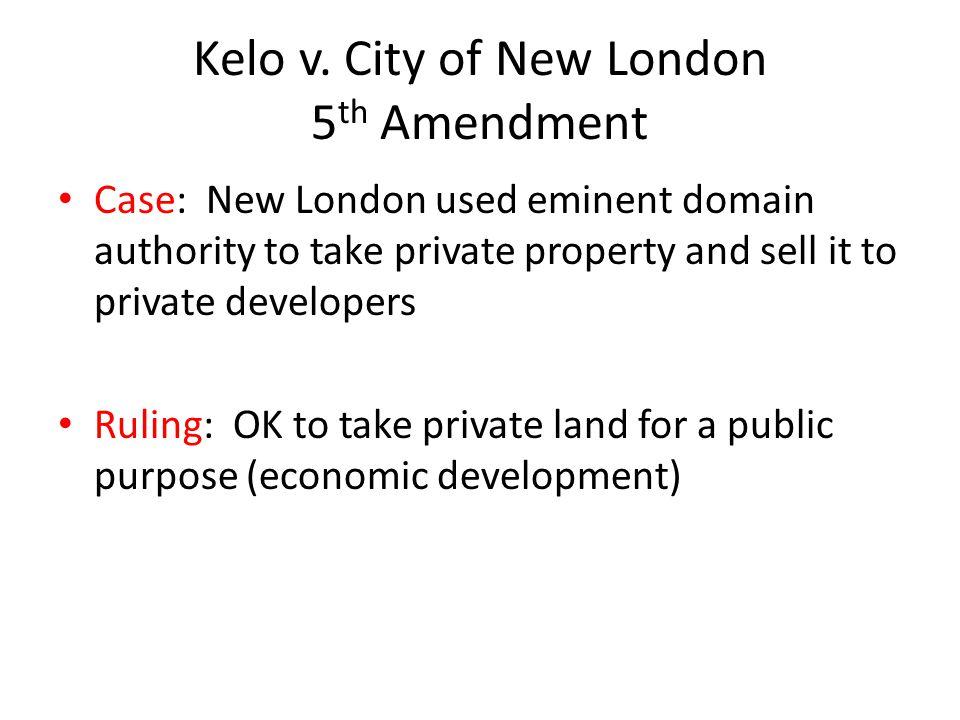 Kelo v. City of New London 5th Amendment
