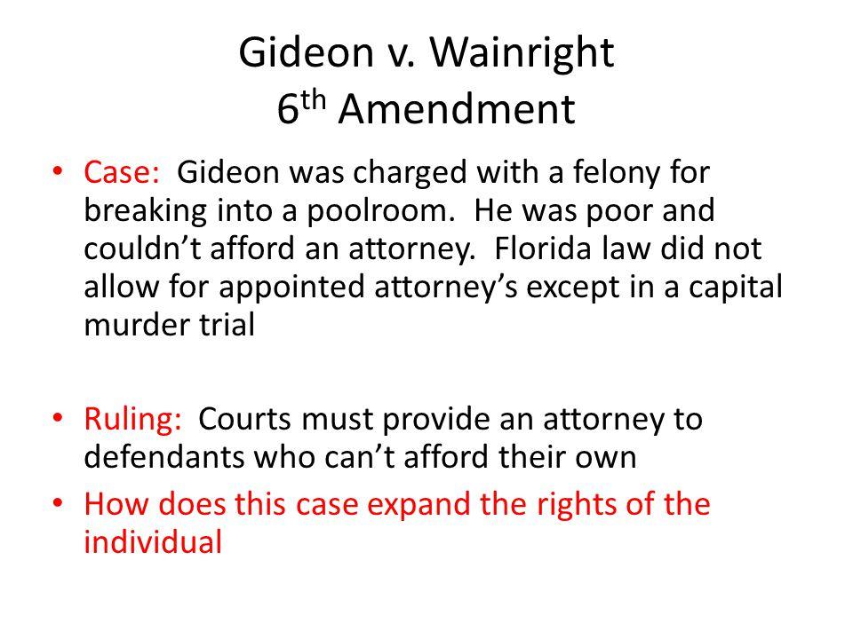Gideon v. Wainright 6th Amendment
