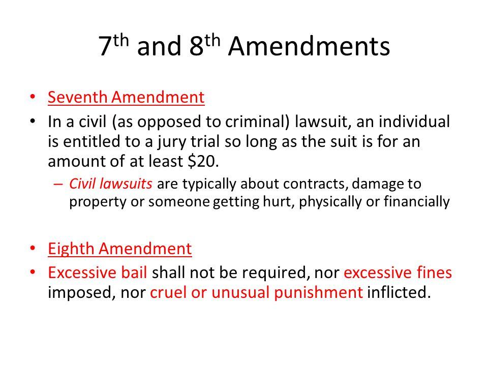 7th and 8th Amendments Seventh Amendment
