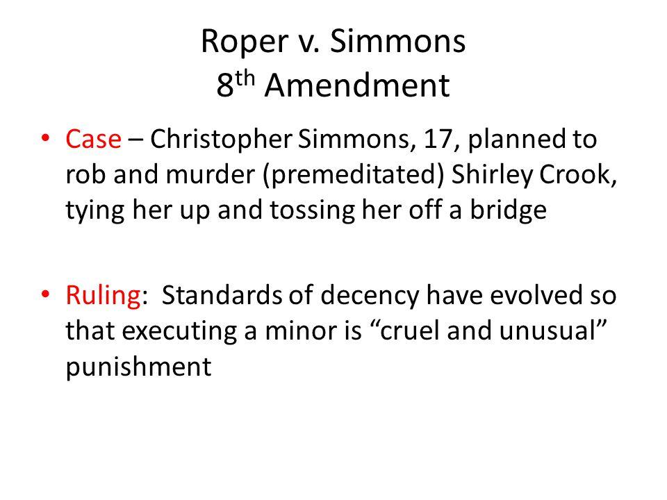 Roper v. Simmons 8th Amendment