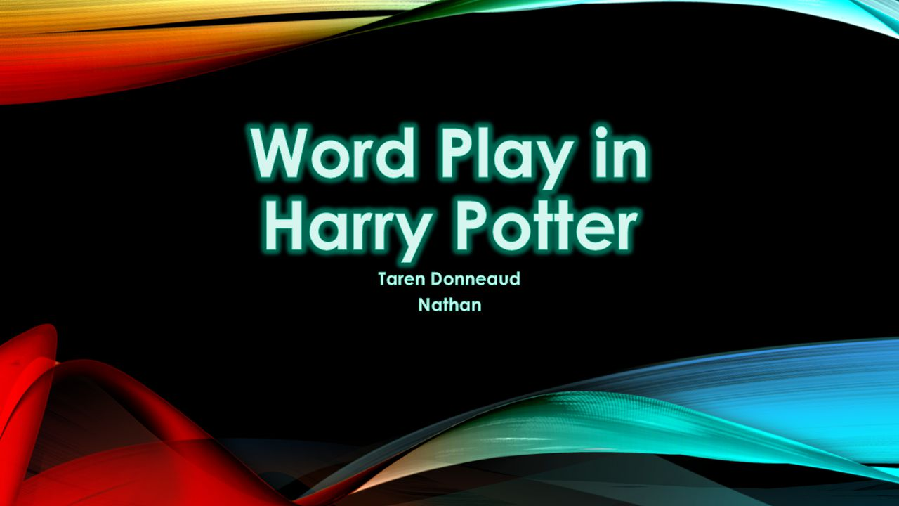 Word Play in Harry Potter