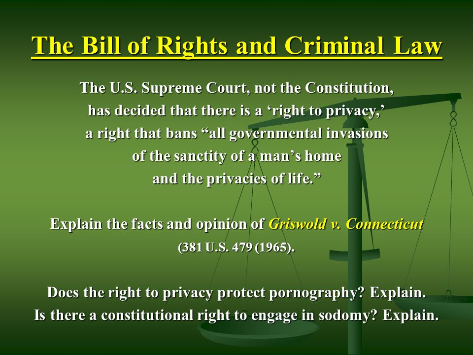 The Bill of Rights and Criminal Law