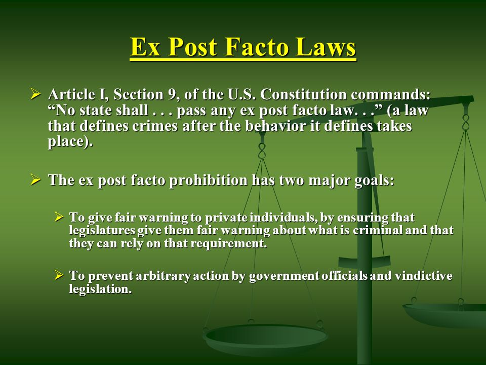 Ex Post Facto Laws