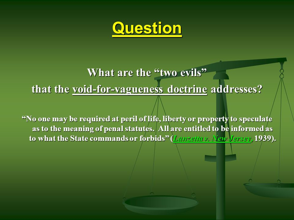 Question What are the two evils