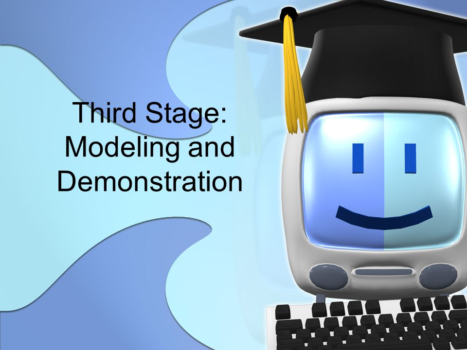 Third Stage: Modeling and Demonstration