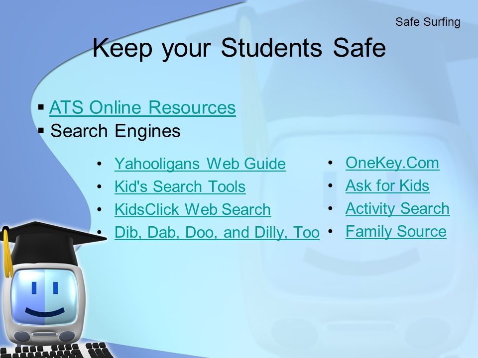 Keep your Students Safe
