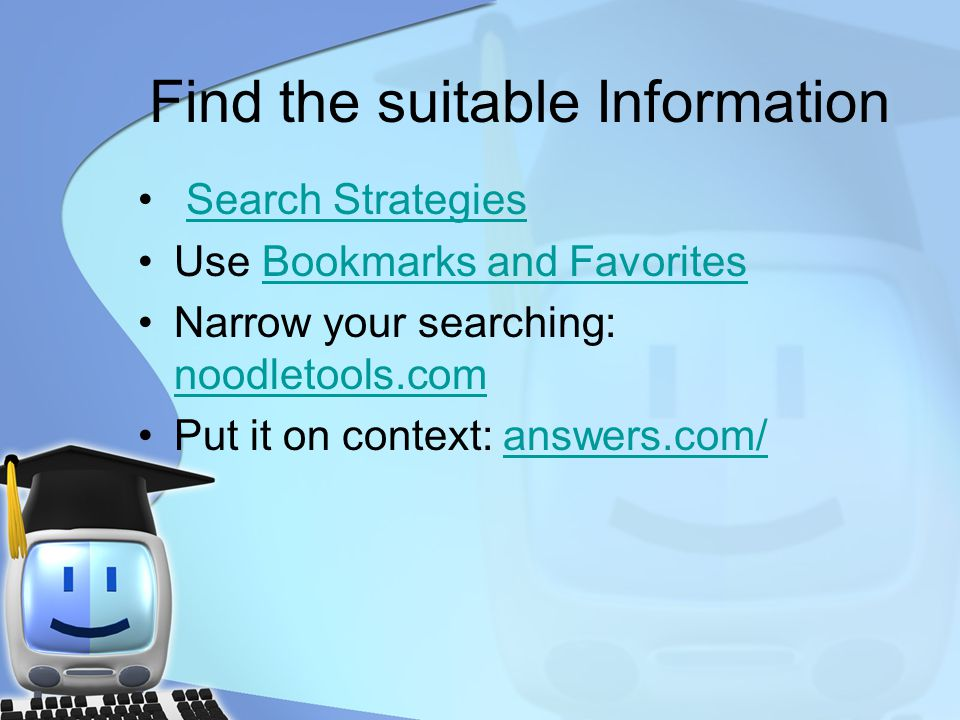Find the suitable Information