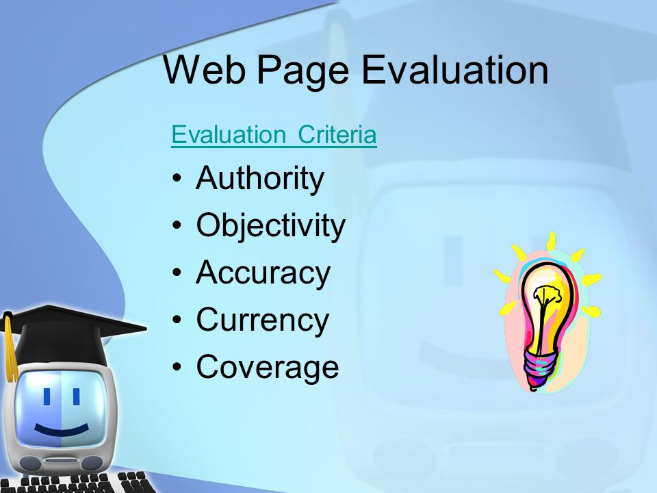 Web Page Evaluation Authority Objectivity Accuracy Currency Coverage