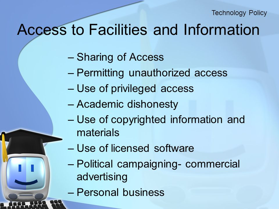 Access to Facilities and Information