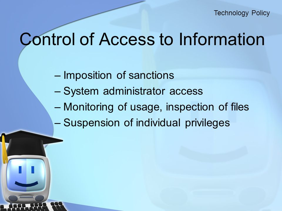 Control of Access to Information