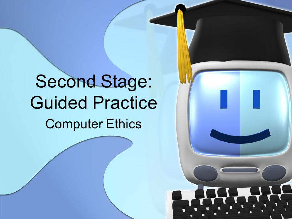 Second Stage: Guided Practice