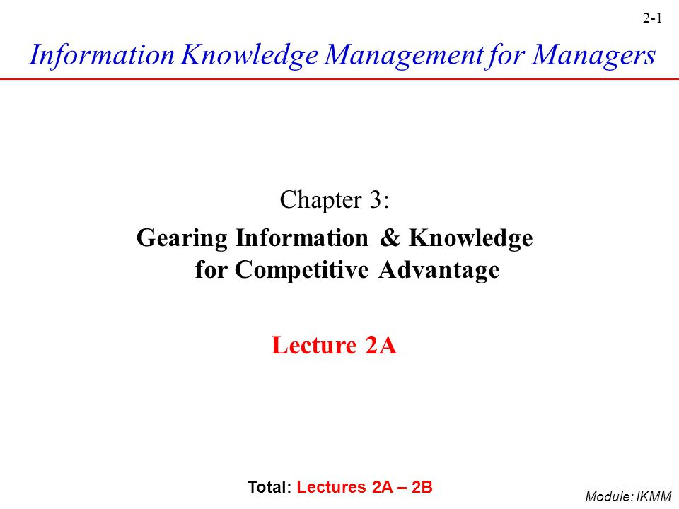 Gearing Information & Knowledge for Competitive Advantage